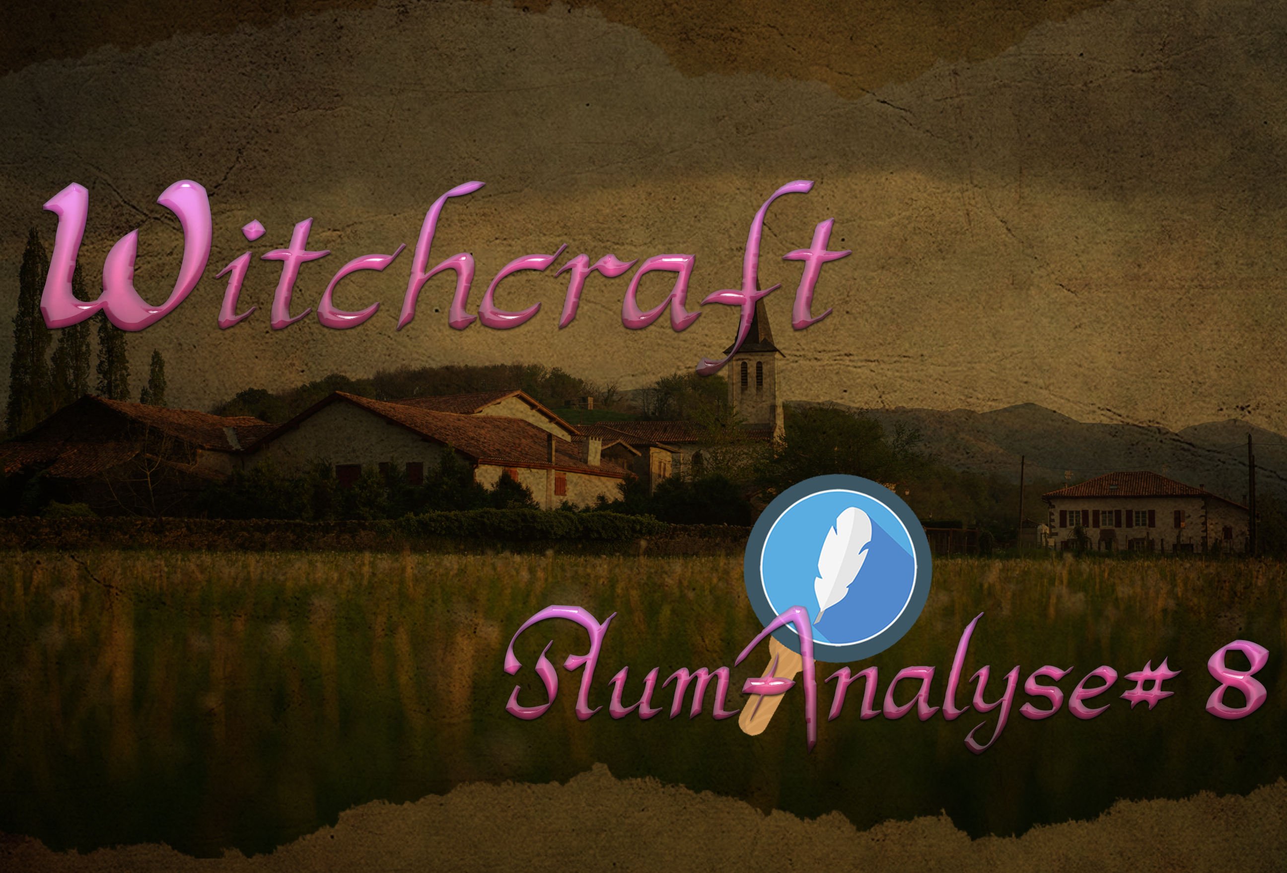 Witchcraft critique beta lecture 8